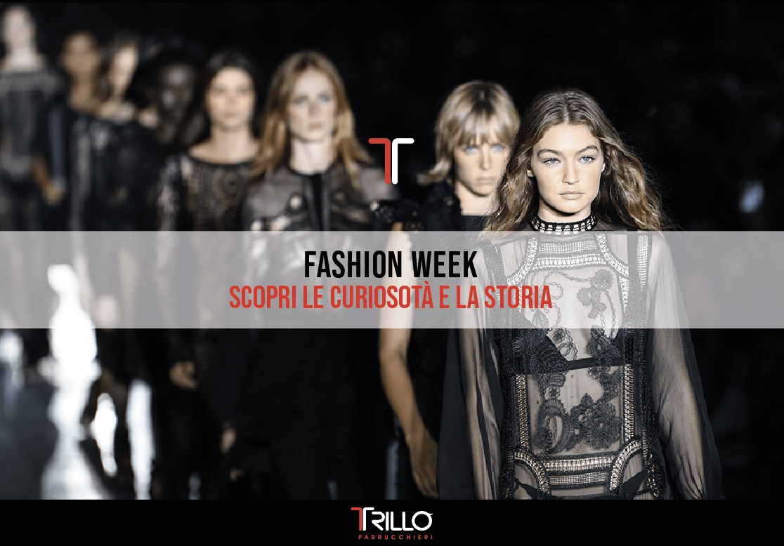 La Fashion Week – Scopri la storia e curiosità