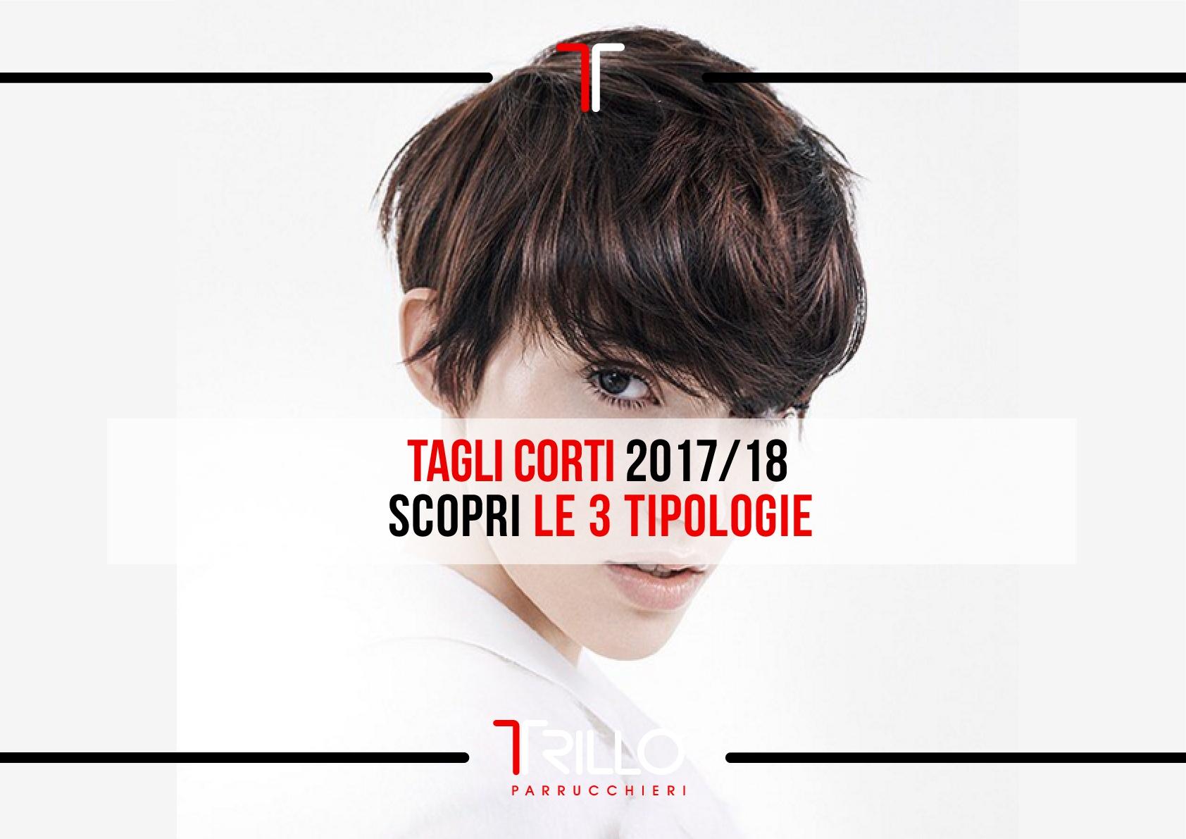 Tagli Corti 2017/18 - Scopri le 3 tipologie