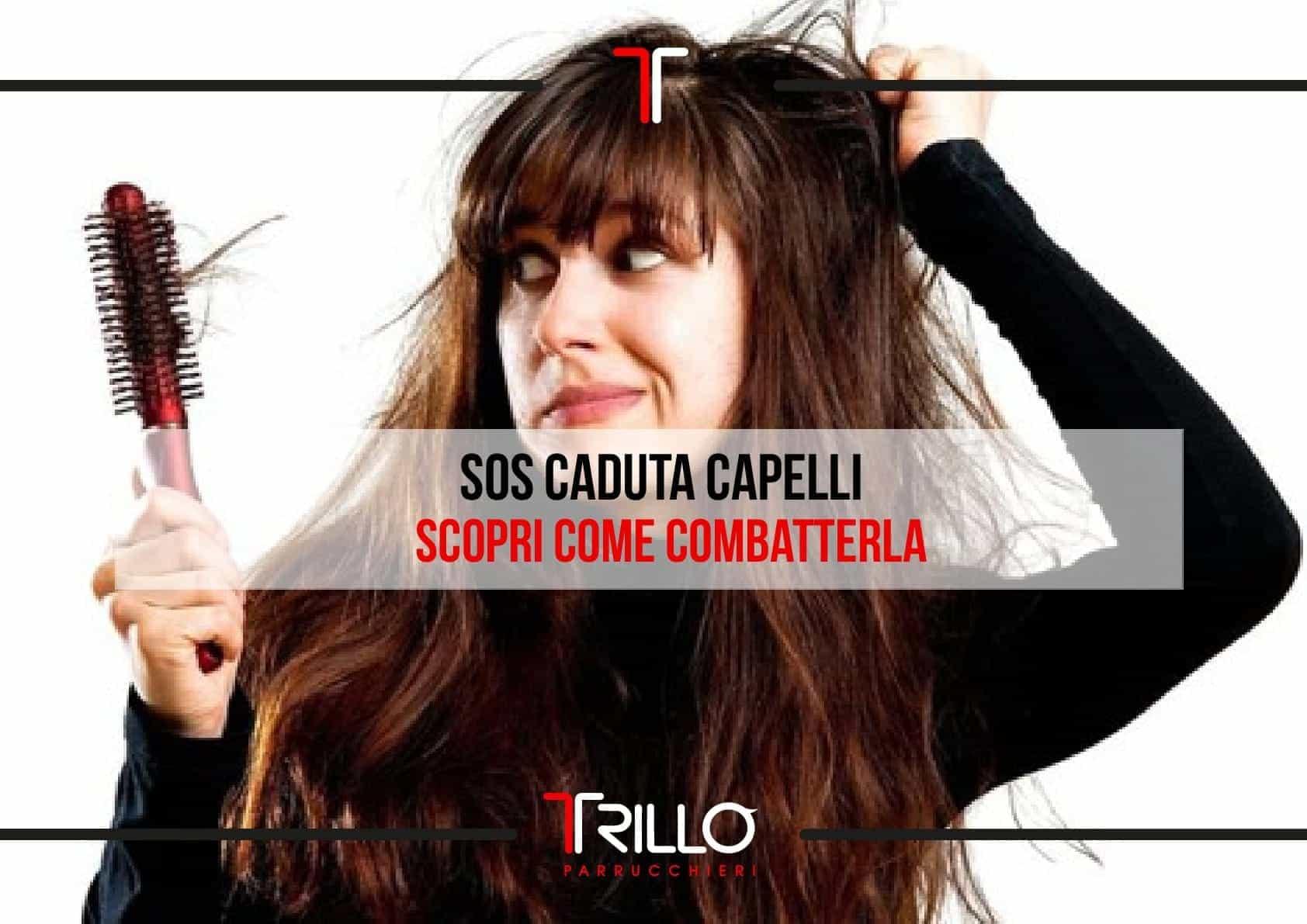 SOS Caduta Capelli scopri come combatterla