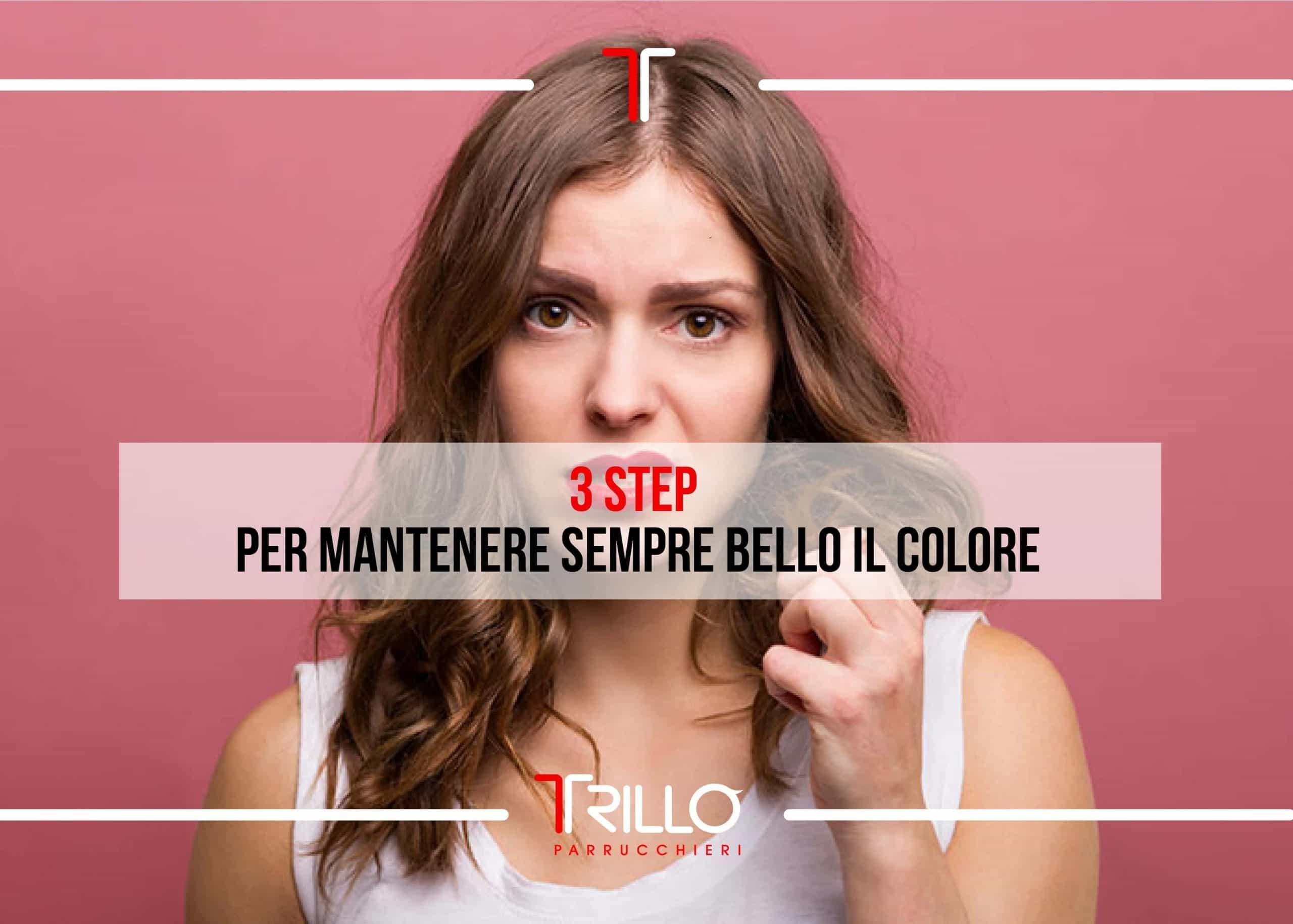 3 STEP per mantenere sempre bello il colore