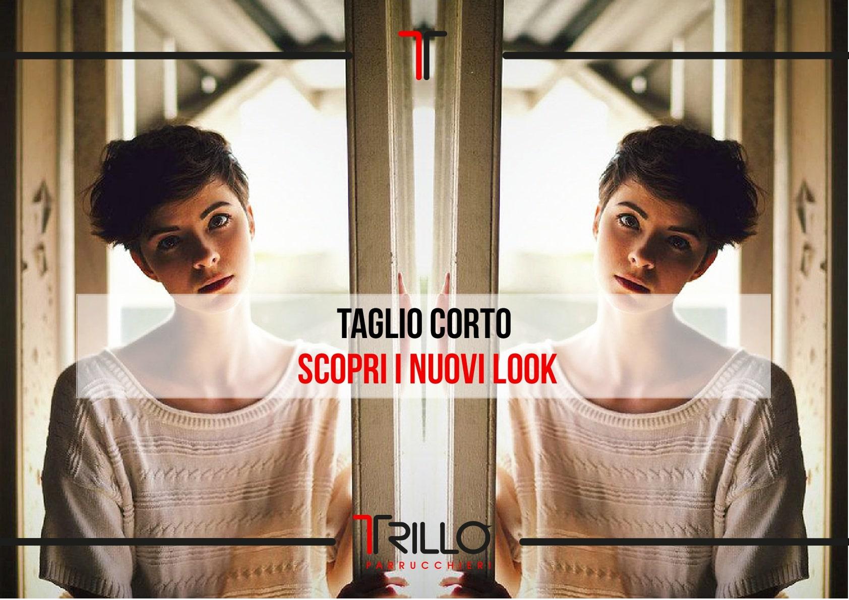 Taglio Corto - Scopri i Nuovi Look
